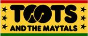 Frederick 'Toots' Hibbert & The Maytals